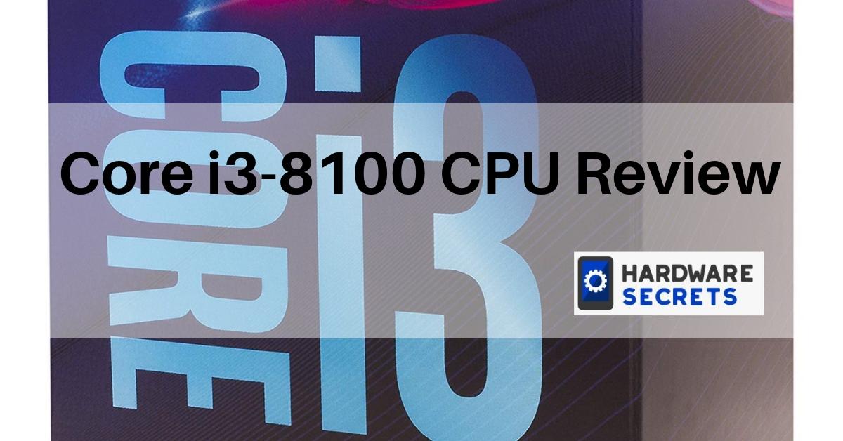 Core i3-8100 CPU Review